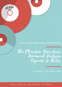 May 27, 2017 at Division Brewing w/ Jeremiah Jackson, The Phantom Sensation