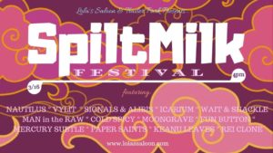 March 16, 2019 - Spilt Milk Festival at Lola's - Fort Worth, Texas