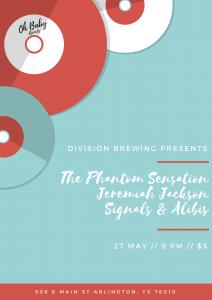 May 27, 2017 at Division Brewing w/ Jeremiah Jackson, The Phantom Sensation