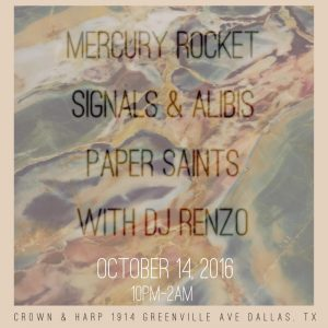 October 14, 2016 @ Crown & Harp w/ Mercury Rocket, Paper Saints