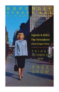 October 21, 2016 @ Republic Street Bar w/ The Velvederes, Dead Singers Party