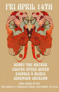 April 14, 2017 - The Grotto w/ Henry the Archer, Colfax Speed Queen, and Jeremiah Jackson